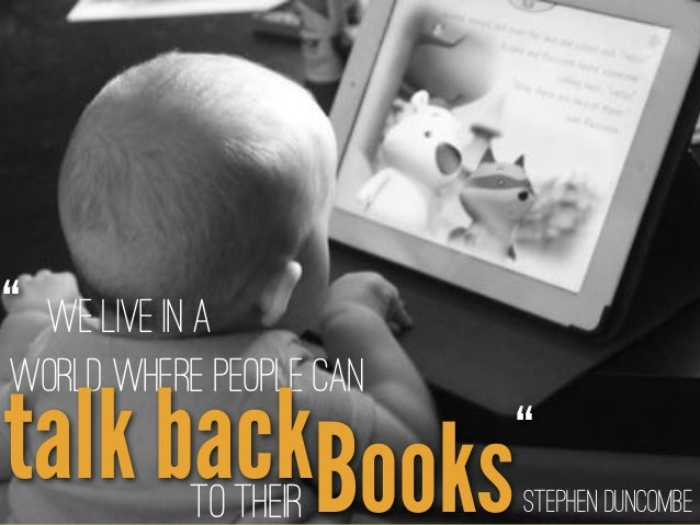 """Stephen Duncombe We live in a world where people can Bookstalk backto their """" """""""