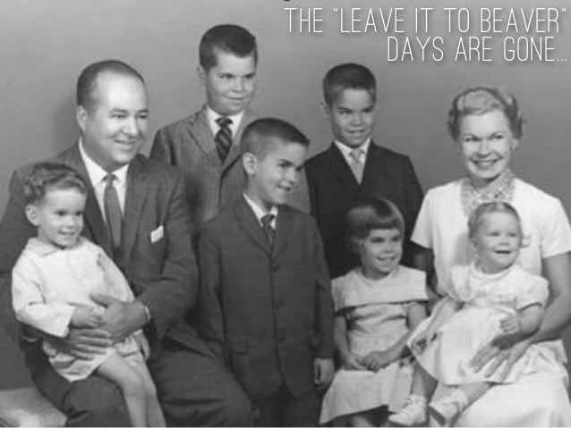 """The """"Leave it to Beaver"""" Days are Gone..."""