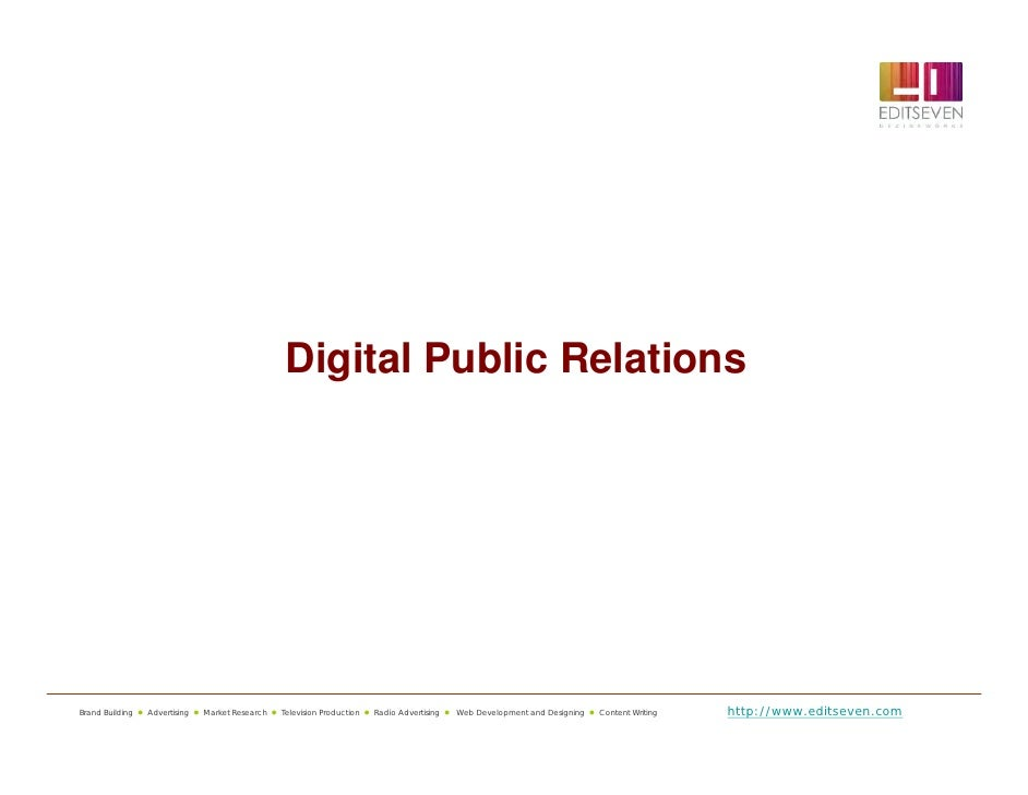 Digital Public RelationsBrand Building  Advertising  Market Research  Television Production  Radio Advertising  Web D...
