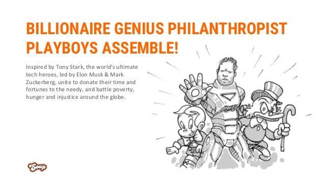 BILLIONAIRE GENIUS PHILANTHROPIST PLAYBOYS ASSEMBLE! Inspired by Tony Stark, the world's ultimate tech heroes, led by Elon...