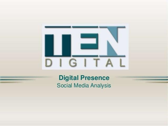 Digital Presence Social Media Analysis