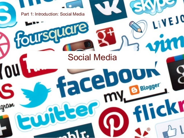 Part 1: Introduction: Social Media now use social media, up from 40% in 2012. 57%%of small businesses