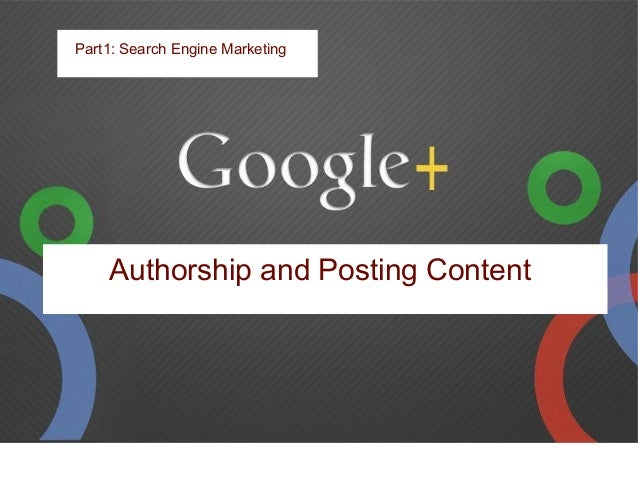 Because Sergey says content from your website to Google+ Will rank better Part1: Search Engine Marketing