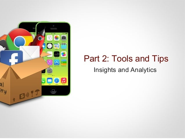 Facebook Insights Part2: Insight and Analytics
