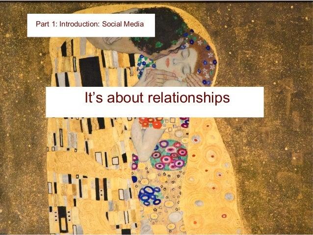 Relationship Building Part 1: Introduction: Social Media