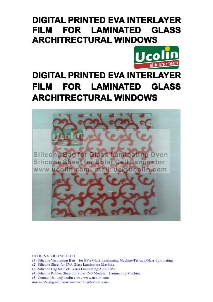 DIGITAL PRINTED EVA INTERLAYERFILM FOR LAMINATED GLASSARCHITRECTURAL WINDOWSDIGITAL PRINTED EVA INTERLAYERFILM FOR LAMINAT...