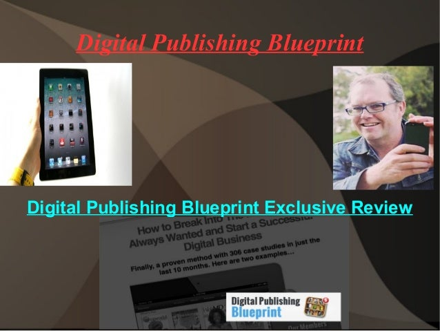 Digital Publishing Blueprint Digital Publishing Blueprint Exclusive Review