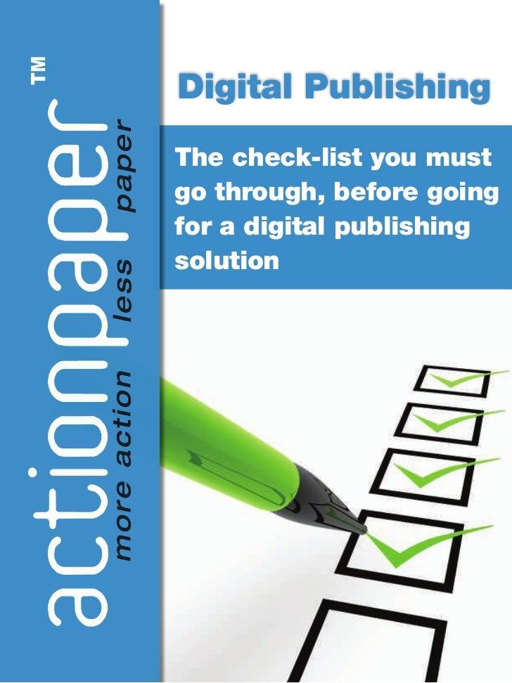 Digital PublishingThe check-list you mustgo through, before goingfor a digital publishingsolution