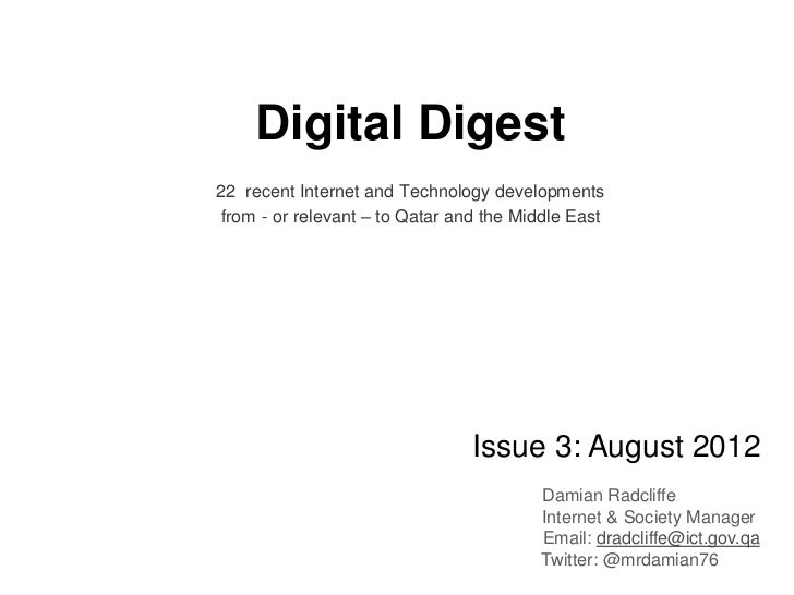 Digital Digest22 recent Internet and Technology developmentsfrom - or relevant – to Qatar and the Middle East             ...