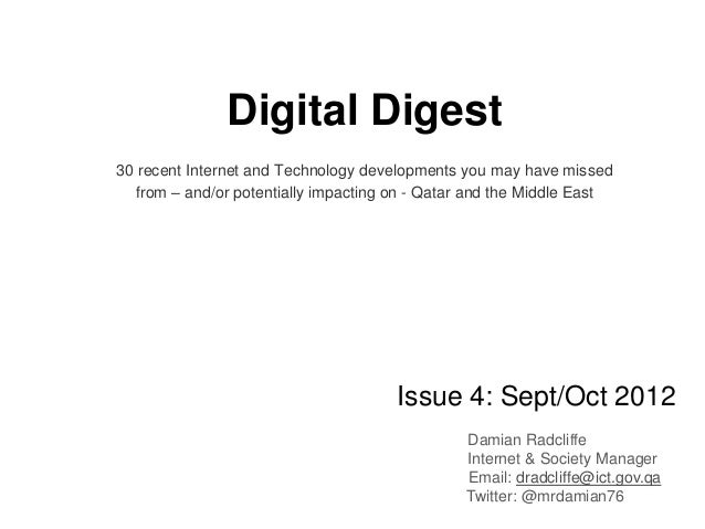Digital Digest30 recent Internet and Technology developments you may have missed  from – and/or potentially impacting on -...