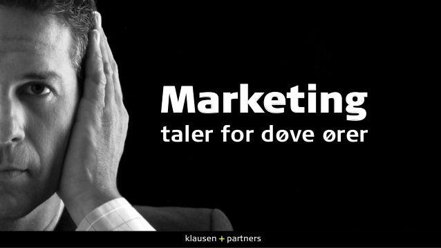 8% famler i blinde Marketing taler for døve ører