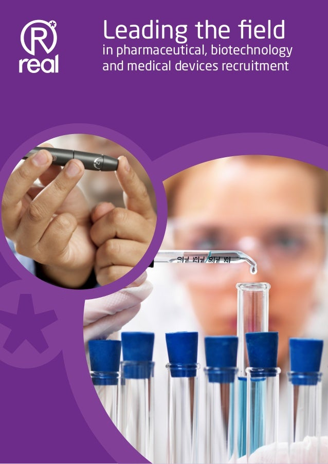 Leading the field    in pharmaceutical, biotechnology    and medical devices recruitment                             www.r...
