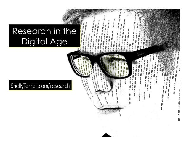 ShellyTerrell.com/research Research in the Digital Age