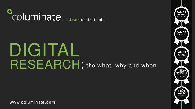 1 © 2015COLUMINATE | Brand Model Clever. Made simple. the what, why and when www.columinate.com DIGITAL RESEARCH: