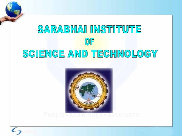 SARABHAI INSTITUTE OF SCIENCE AND TECHNOLOGY