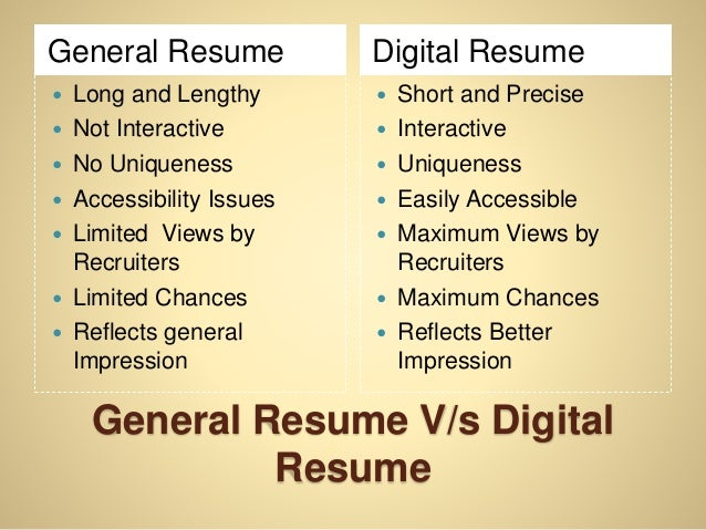 Digital Resume tools for a digital resume 11 General Resume Vs Digital