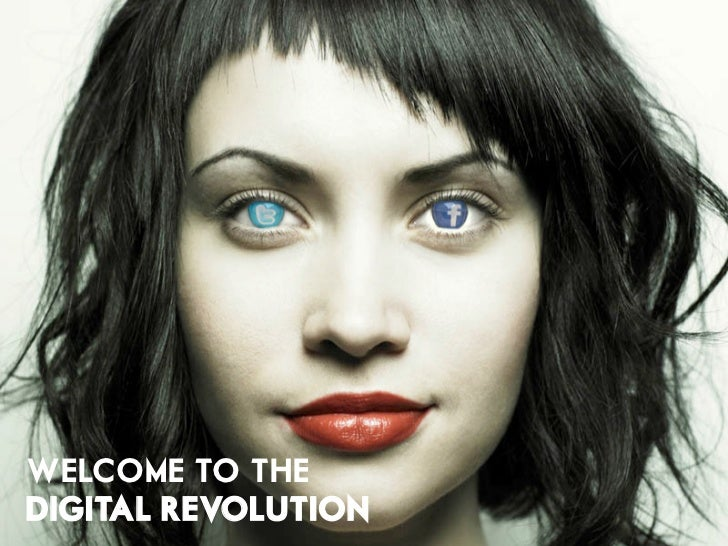 WELCOME TO THEDIGITAL REVOLUTION
