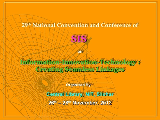 29th National Convention and Conference of29th National Convention and Conference of                  SIS                 ...