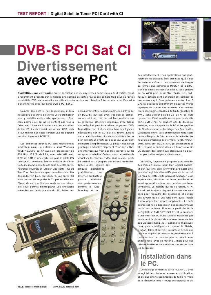 TEST REPORT                  Digital Satellite Tuner PCI Card with CI     DVB-S PCI Sat CI Divertissement avec votre PC   ...