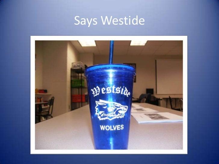 Says Westide