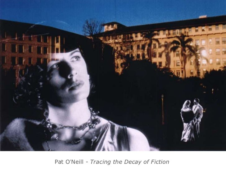 Pat O'Neill - Tracing the Decay of Fiction