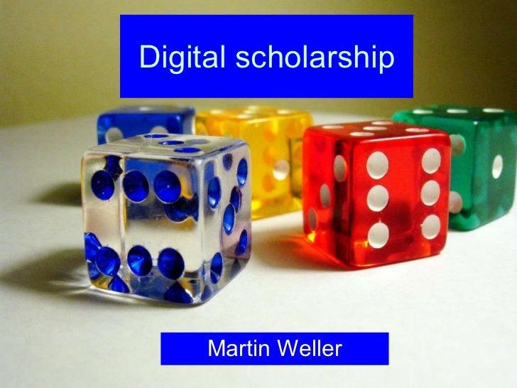 Digital scholarship Martin Weller