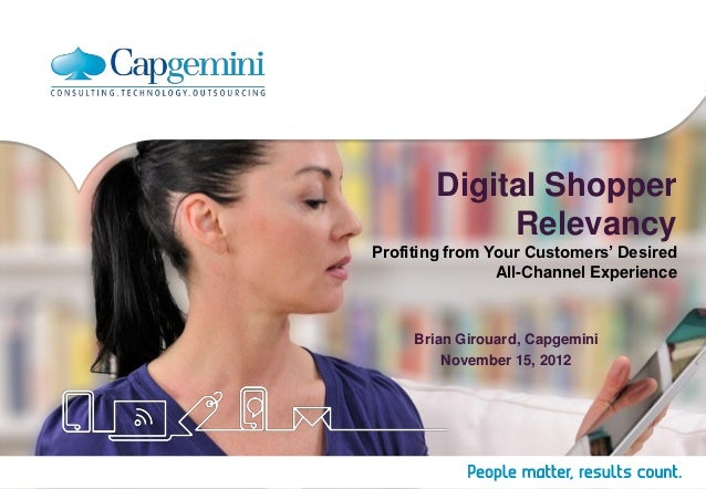 Digital Shopper             RelevancyProfiting from Your Customers' Desired                All-Channel Experience     Bria...