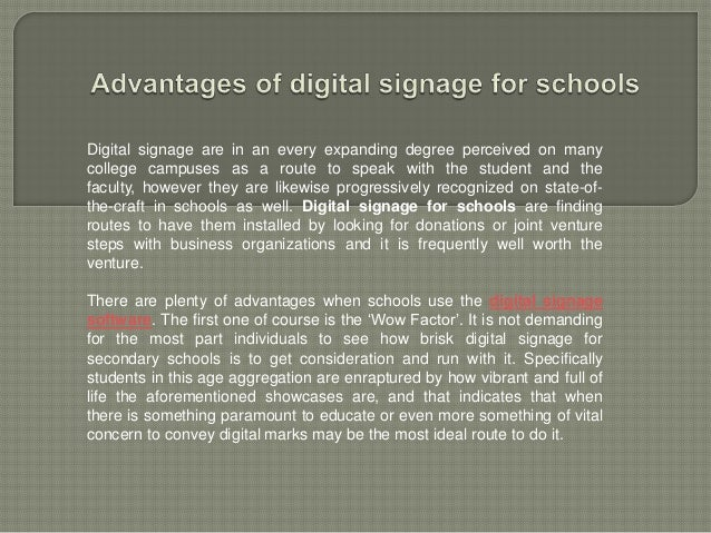 Digital signage are in an every expanding degree perceived on manycollege campuses as a route to speak with the student an...