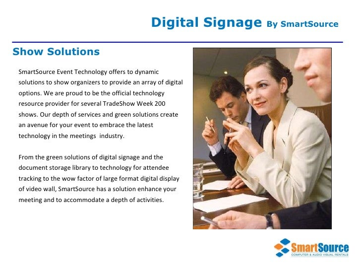 SmartSource Event Technology offers to dynamic solutions to show organizers to provide an array of digital options. We are...