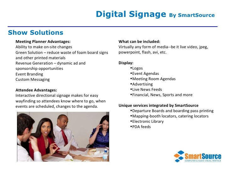 Meeting Planner Advantages:  Ability to make on-site changes Green Solution – reduce waste of foam board signs and other p...