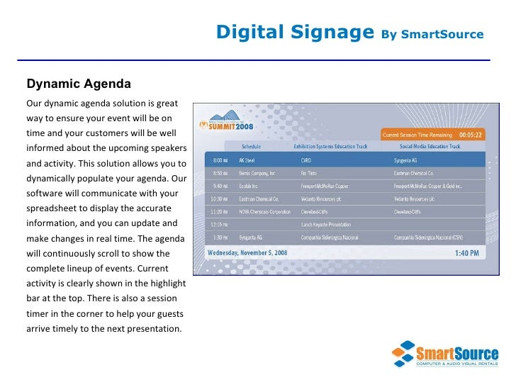Our dynamic agenda solution is great way to ensure your event will be on time and your customers will be well informed abo...