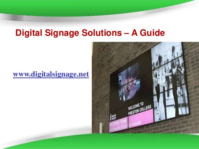 Page 1 Digital Signage Solutions – A Guide www.digitalsignage.net