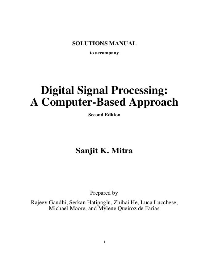 digital signal processing 2nd ed mitra solution manual rh slideshare net digital signal processing by john g proakis 3rd edition solution manual digital signal processing principles algorithms and applications solutions manual pdf
