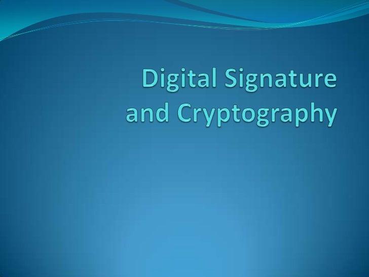 Digital Signatureand Cryptography<br />