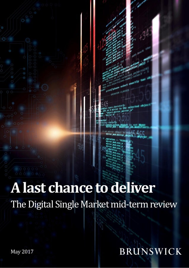 TheDigitalSingleMarketmid-termreview Alastchancetodeliver May 2017