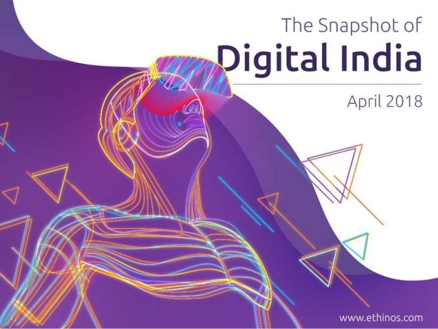 Snapshot Of Digital India - April 2018