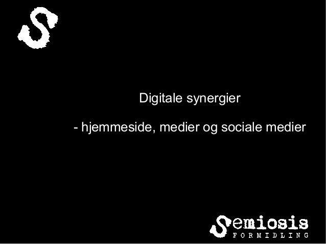 Digitale synergier - hjemmeside, medier og sociale medier