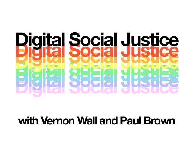 Digital Social JusticeDigital Social JusticeDigital Social JusticeDigital Social JusticeDigital Social JusticeDigital Soci...