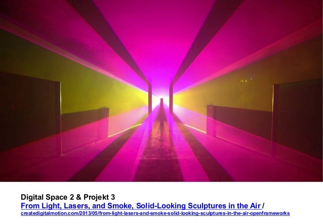 Digital Space 2 & Projekt 3  From Light, Lasers, and Smoke, Solid-Looking Sculptures in the Air /  createdigitalmotion.com...