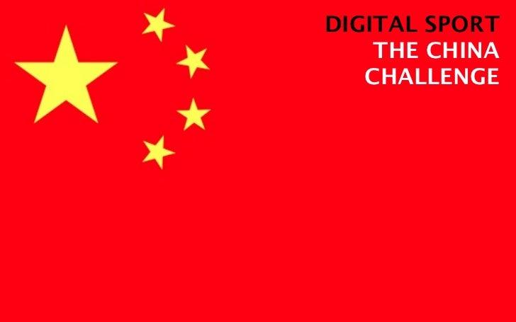 DIGITAL SPORT    THE CHINA   CHALLENGE
