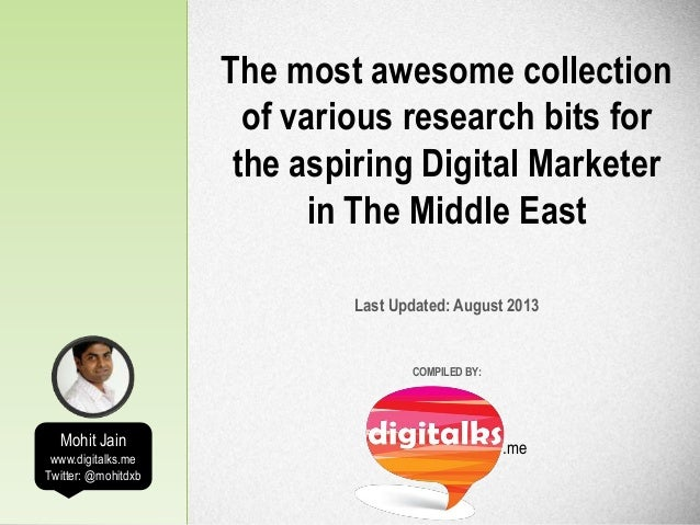.me The most awesome collection of various research bits for the aspiring Digital Marketer in The Middle East Last Updated...