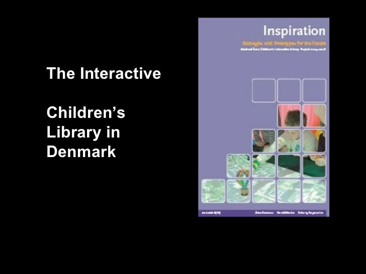 The Interactive  Children's Library in Denmark