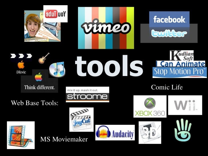 tools Web Base Tools: MS Moviemaker Comic Life