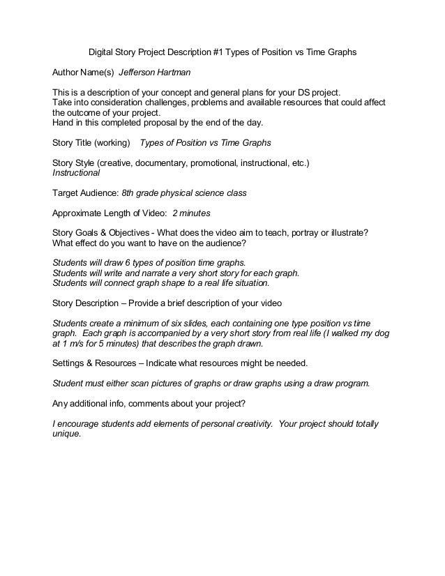 Digital Story Project Description #1 Types of Position vs Time Graphs Author Name(s) Jefferson Hartman This is a descripti...