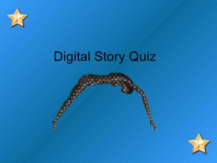 Digital Story Quiz