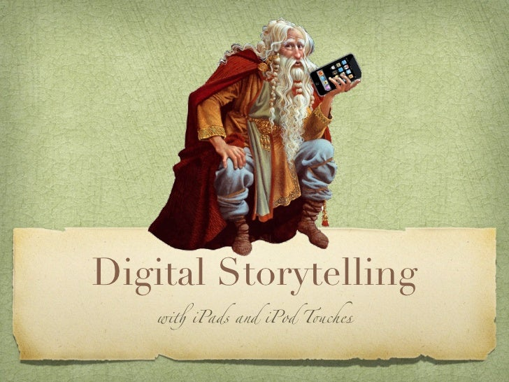 "Digital Storytelling   wi! iPads and iPod T""ches"