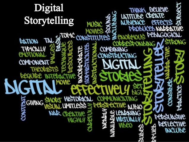 Digital Storytelling is….. (From 7-things-you-should-know-about-digital-storytelling)  the practice of combining narrative...