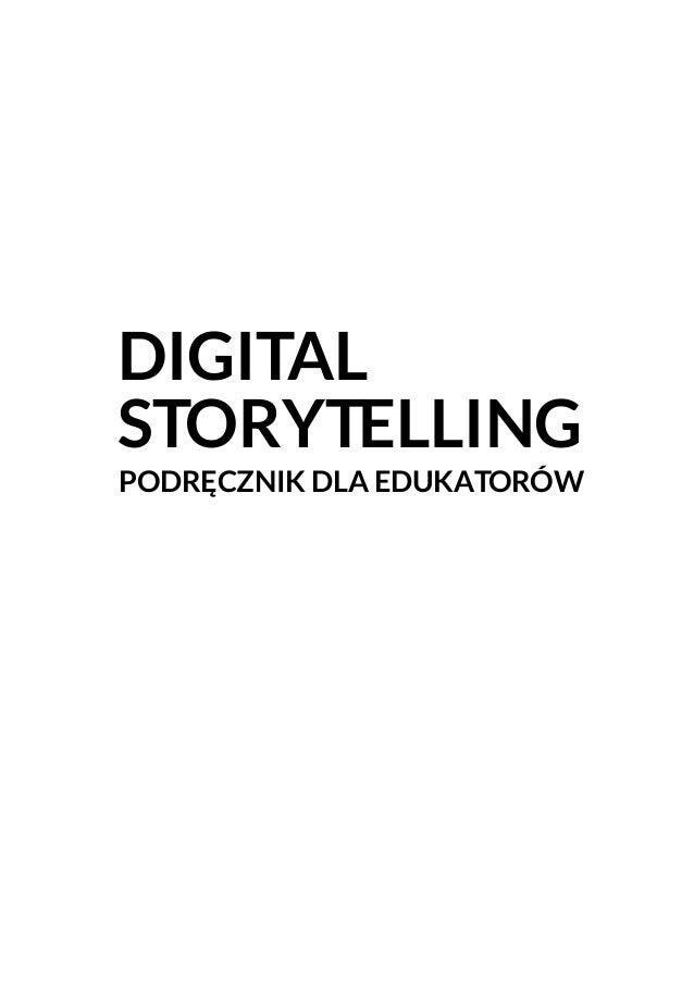DIGITAL STORYTELLING PODRĘCZNIK DLA EDUKATORÓW