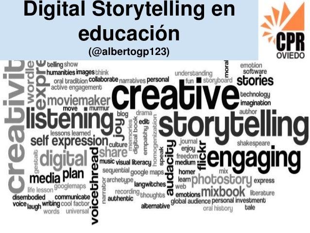 Digital Storytelling en educación (@albertogp123)
