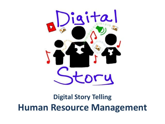 Digital Story Telling Human Resource Management